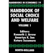 Handbook of Social Choice and Welfare: Vol 1 by Kenneth J. Arrow