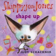 Skippyjon Jones Shape Up by Judy Schachner
