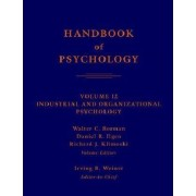 Handbook of Psychology: Industrial and Organizational Psychology v. 12 by Walter C. Borman