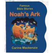 Famous Bible Stories Noah's Ark by Carine Mackenzie
