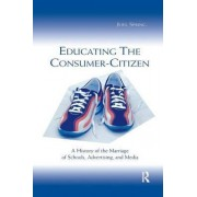 Educating the Consumer Citizen by Joel Spring