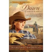 Dawn Comes Early by Margaret Brownley
