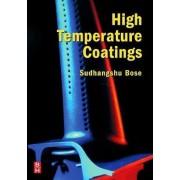 High Temperature Coatings by Sudhangshu Bose