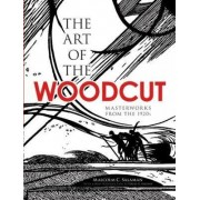 The Art of the Woodcut by Malcolm C. Salaman