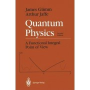 Quantum Physics by James Glimm