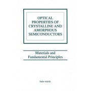 Optical Properties of Crystalline Amorphous Semiconductors by Sadao Adachi