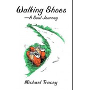 Walking Shoes a Soul Journey by Professor and Director Center for Mass Media Research Michael Tracey Cat