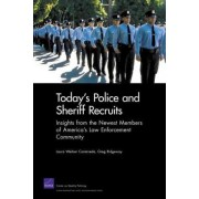 Today's Police Sheriff Recruits by Laura Werber Castaneda