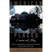 American Places by William E. Leuchtenburg