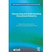 Researching and Understanding Educational Networks by Robert McCormick