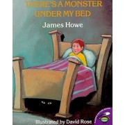 There's a Monster under My Bed by James Howe