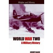 World War Two by Professor Jeremy Black