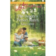 The Deputy's Perfect Match by Lisa Carter