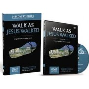 Walk as Jesus Walked Discovery Guide with DVD by Ray Vander Laan