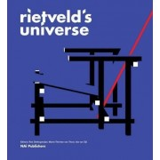 Rietveld's Universe by Marie-Therese Van Thoor