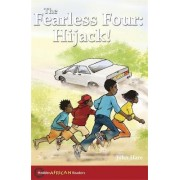 Hodder African Readers: The Fearless Four: Hijack! by John Hare
