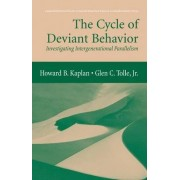The Cycle of Deviant Behavior by Howard B. Kaplan