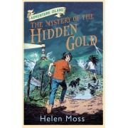 The Mystery of the Hidden Gold by Helen Moss