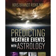 Predicting Weather Events with Astrology by Kris Brandt Riske