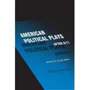 American Political Plays After 9/11 by Allan Havis