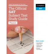 The Official SAT Subject Test in Physics Study Guide by The College Board