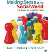 Making Sense of the Social World by Daniel F. Chambliss