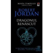 Dragonul renascut - Robert Jordan