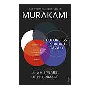 Colorless Tsukuru Tazaki & His Years of Pilgrimage