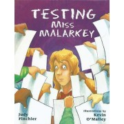 Testing Miss Malarkey by Judy Finchler