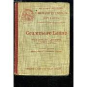 Grammaire Latine Suivie Du Memento Du Latiniste- Methode Moderne D Humanites Latines