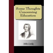 Some Thoughts Concerning Education by John Locke