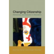 Changing Citizenship: Democracy and Inclusion in Education