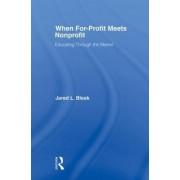 When For-Profit Meets Nonprofit by Jared L. Bleak