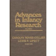 Advances in Infancy Research, Volume 8 by Edward Lee Thorndike Professor Emeritus of Psychology and Education Lois Bloom