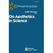 On Aesthetics in Science by J. Wechsler