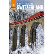The Rough Guide to Switzerland by Rough Guides