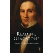 Reading Gladstone by Ruth Clayton Windscheffel