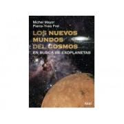 Libro NUEVOS MUNDOS DEL COSMOS Editorial Akal