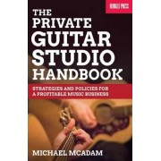 Private Guitar Studio Handbook by Michael Mcadam