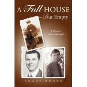 A Full House-But Empty by Angus Munro