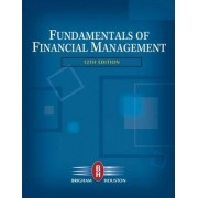 Fundamentals of Financial Management by Eugene F. Brigham