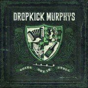 Dropkick Murphys - Going Out In Style (0711297493627) (1 CD)