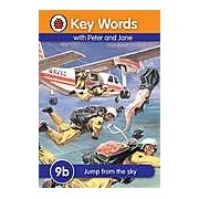 Key Words: 9b Jump from the sky