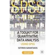 A Tool Kit for Quantitative Data Analysis by Sotirios Sarantakos