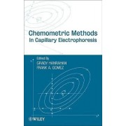Chemometric Methods in Capillary Electrophoresis by Grady Hanrahan