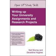Writing up your University Assignments and Research Projects by Neil Murray