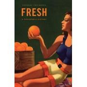 Fresh by Susanne Freidberg