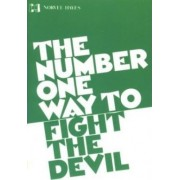 Number One Way to Fight the Devil by Norvel Hayes