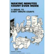 Making Minutes Count Even More by David R. Johnson