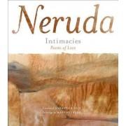 Intimacies/Intimismos by Pablo Neruda